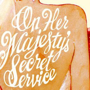 On Her Majesty Secret Service