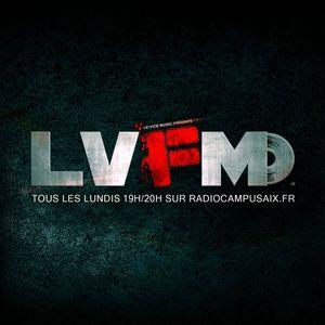 #LVFM Episode 9 - 9 Mai 2016