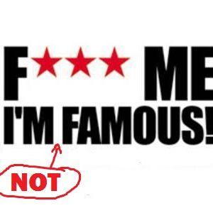 f*ck me i'm not famous vol. 6.