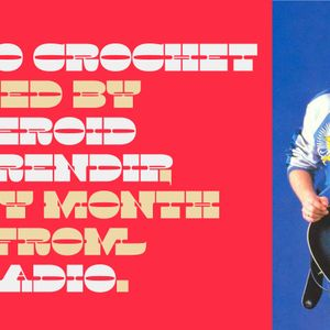 Radio Crochet (05.10.17)
