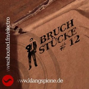 Bruchstücke #12, 19.04.2012