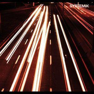 Systemik - 2011 So Far...