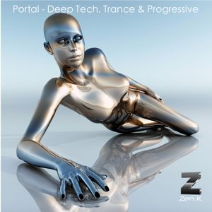 Portal - Deep Tech House, Trance & Progressive Mix