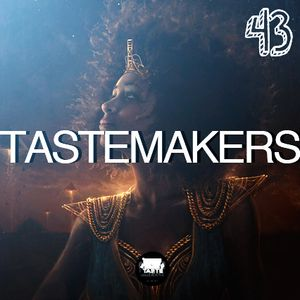 TasteMakers Episode 43: Cleopatra On Fire