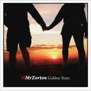 MrZorton #Golden Years!