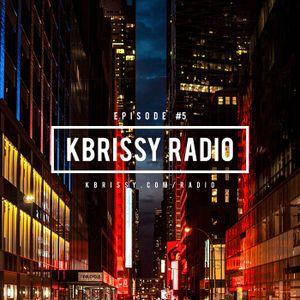kbrissy radio: Episode #5