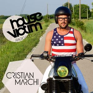 CRISTIAN MARCHI presents HOUSE VICTIM 031 [Podcast - Radio Show] July 2015 Mix