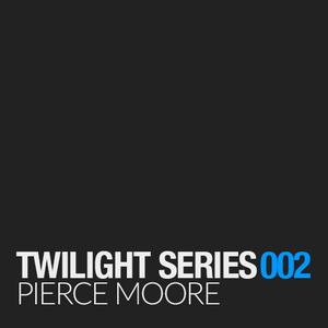 Pierce Moore - Twilight Series 002