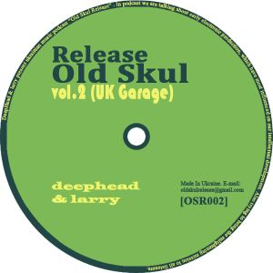 Old Skul Release vol.2