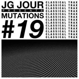 Mutations #19-JG Jour