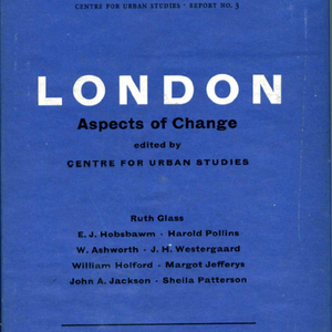 Ruth Glass And London Aspects Of Change