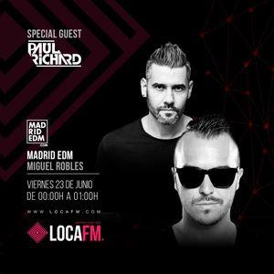 MADRID EDM - Miguel Robles #185 Guest Mix Paul Richard [LocaFm.com]