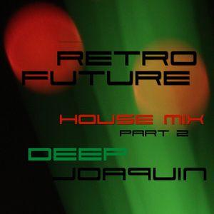 Retro Future House Mix part 2