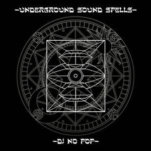 Underground Sound Spells