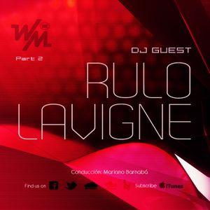 We Must Radio Show #12 - Dj Guest - Rulo Lavigne - part2
