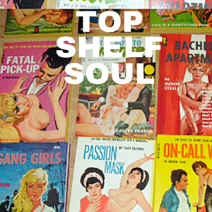 Soul Cool Records/ audiobounty - Top Shelf Soul Vol 1