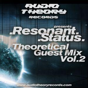 Theoretical Guest Mix Vol.2 - Resonant Status