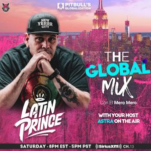 Dj Latin Prince The Global Mix With Your Host Astra On The Air Globalization 02 01 2020 By Dj Latin Prince Mixcloud