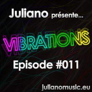 Juliano présente Vibrations #011
