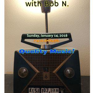 Mawkish Twaddle with Bob N. - 1/14/18