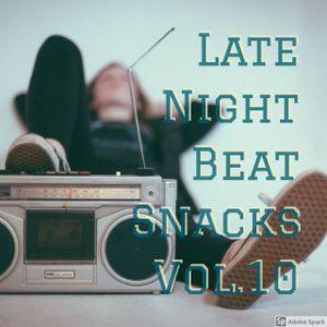Late Night Beat Snacks Vol.10
