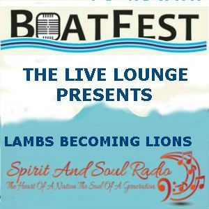 """THE BOATFEST LIVE LOUNGE SESSIONS 2016 PRESENT THE """"LAMBS BECOMING LIONS"""""""