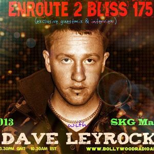 Enroute 2 Bliss Ep 175 with exclusive guestmix by Dave Leyrock-23.11.2013
