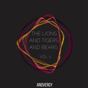 VA - The Lions And Tigers And Bears Vol.1 (Mixed by Anovergy) [The Lions]
