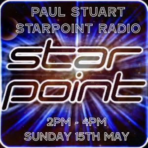 Paul Stuart – Starpoint Radio – 2pm - 4pm - sunday 15th May 2016