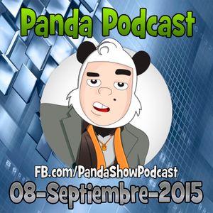 Panda Show - Septiembre 08, 2015 - Podcast