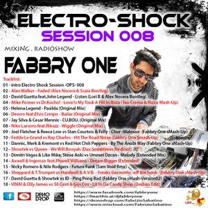Fabbry One - Electro Shock Session 008 RadioShow2016