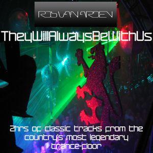 Rob Van Arden - TheyWillAlwaysBeWithUs...Vol 1.