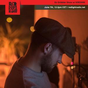 DJ Dribbler 38 w/ KRESHIK @ Red Light Radio 06-07-2019