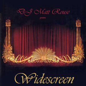 DJ Matt Rouse || Widescreen