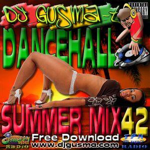 "DJ Gusma-T "" Summer 2012 Dancehall Hits"" U.P. Mix 42"