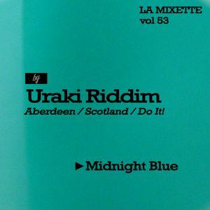 LAMIXETTE#53 URAKI RIDDIM
