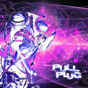 Pull The Plug – 20th June 2019