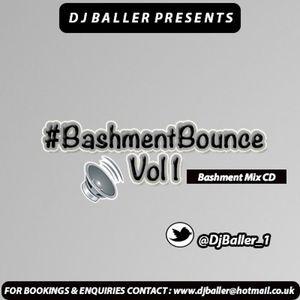 DJ BALLER - #BashmentBounceVol1 (BASHMENT MIX CD 2016 MIXED BY @DjBaller_1)