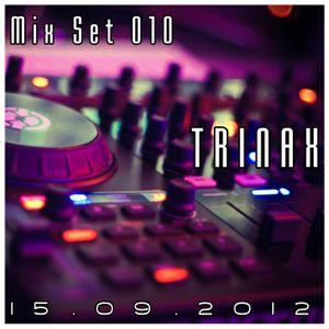 Trinax Mix Set 010 // 15.09.2012