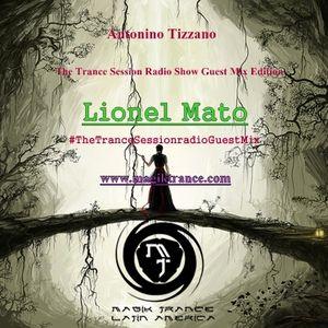 Antonino Tizzano present The Trance Session Episode 025 Guest Mix with Lionel Mato