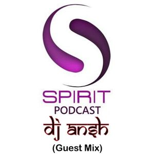 Spirit Podcast EP 4 - Valentine Mix with DJ Ansh