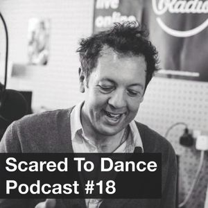 Scared To Dance Podcast #18