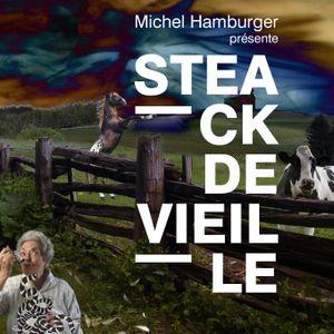 STEACK DE VIEILLE par Michel Hamburger