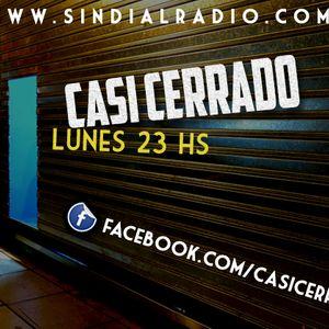 Casi Cerrado 9.9.13 Luns 23hs. www.sindialradio.com.ar