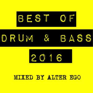 Best Of D&B Mix 2016 by Alter Ego