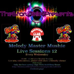 Melody Master Mushie Sessions 12