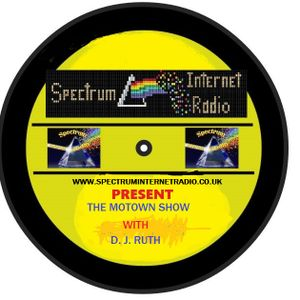 DJ RUTH  MOTOWN SHOW  FIRST AIRED LIVE  07/01/2018 on www.spectruminternetradio.co.uk
