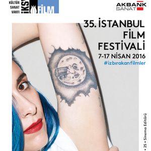 İlk Seans #42 - 35. İstanbul Film Festivali