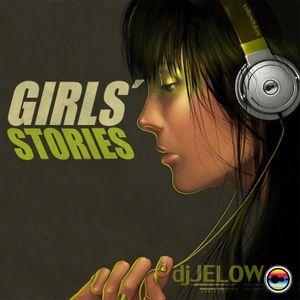 DJ Jelow - Girls' Stories