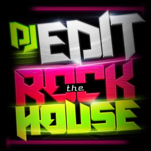 DJ EDIT- ROCK THE HOUSE SET